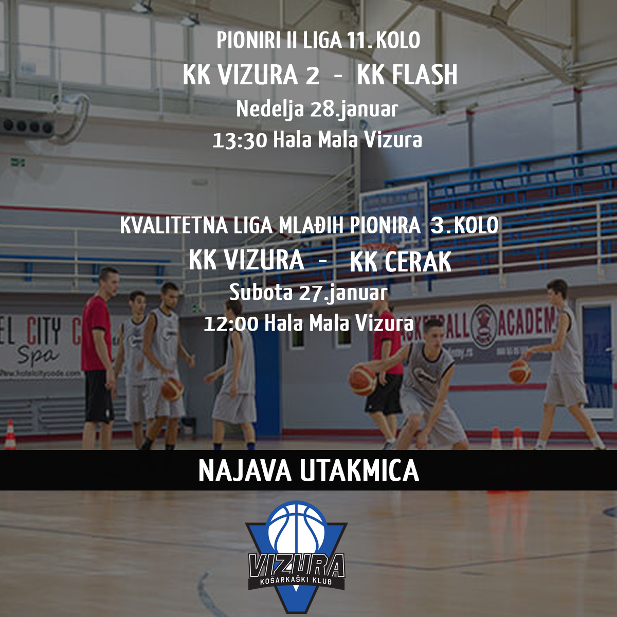match announcements, basketball academy vizura,
